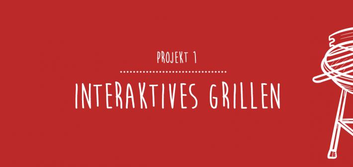 Interaktives Grillen